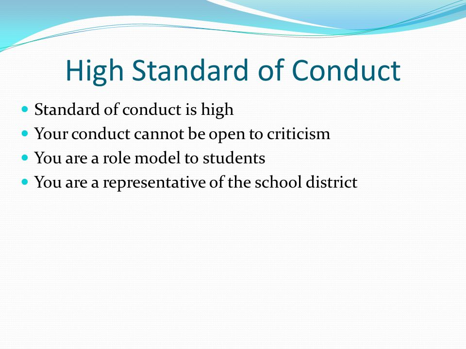 High Standard of Conduct