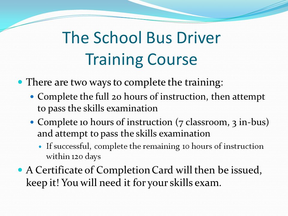 The School Bus Driver Training Course