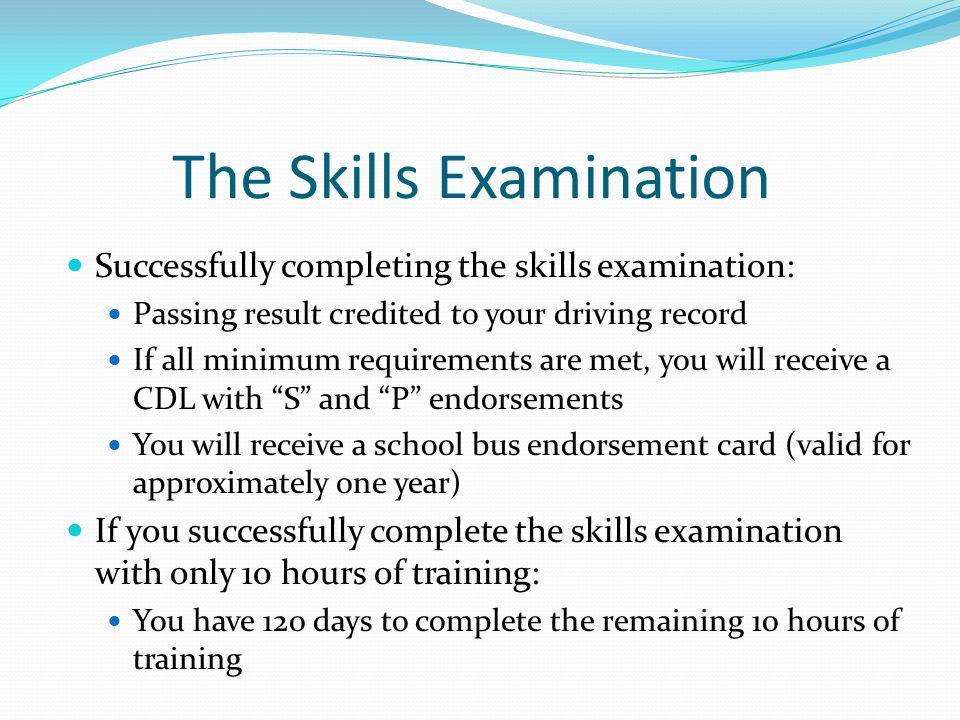 The Skills Examination