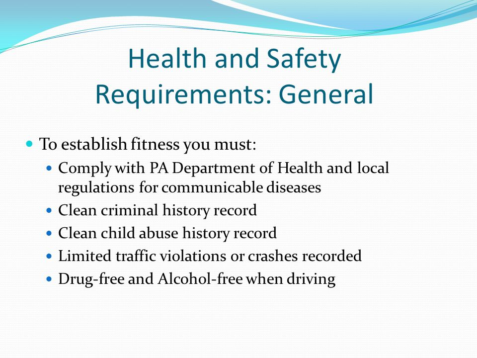 Health and Safety Requirements: General