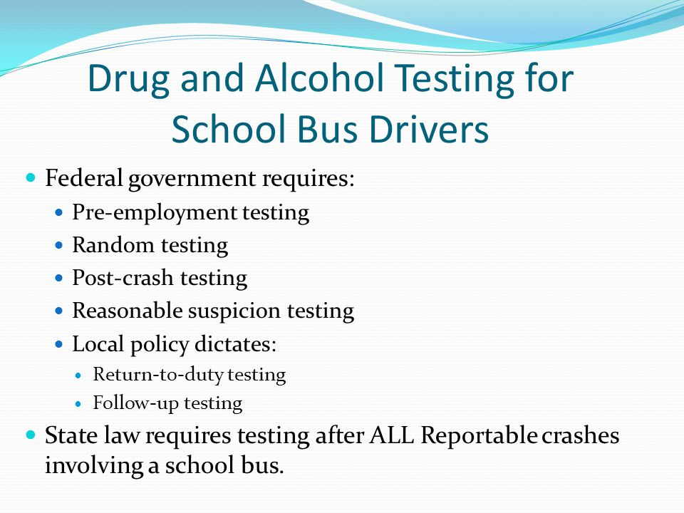 Drug and Alcohol Testing for School Bus Drivers