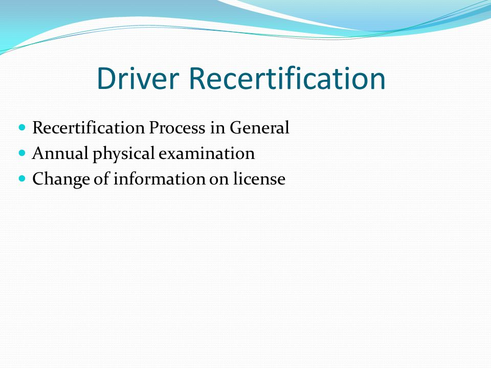 Driver Recertification
