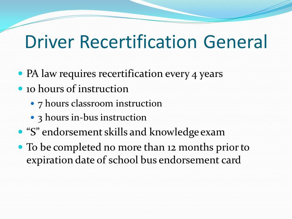 Driver Recertification General