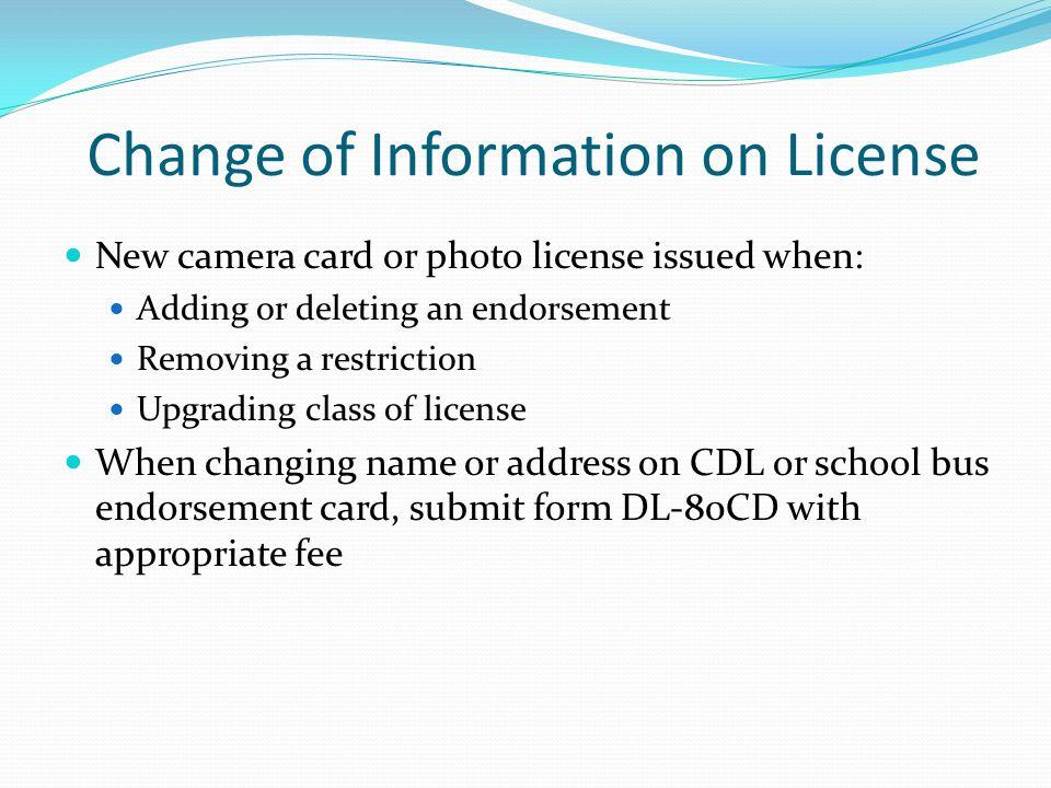 Change of Information on License