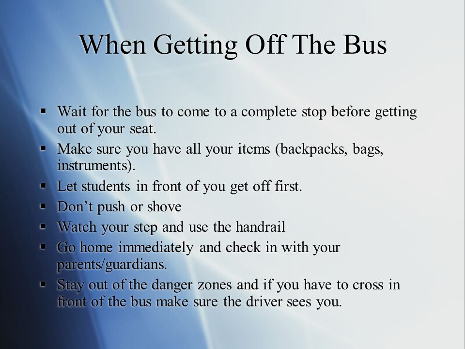 When Getting Off The Bus