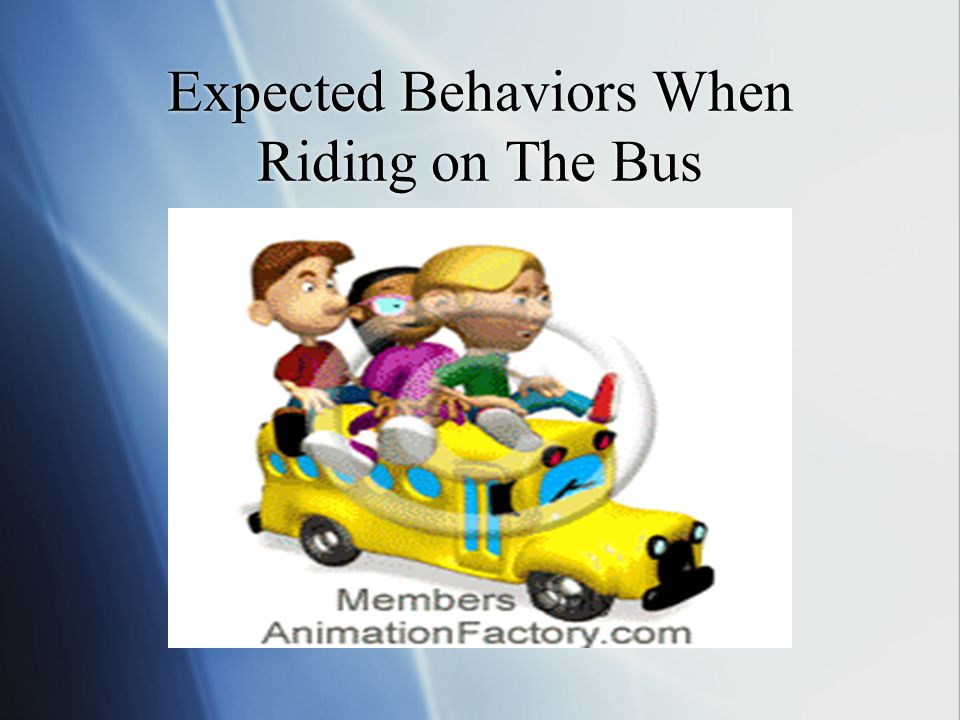 Expected Behaviors When Riding on The Bus