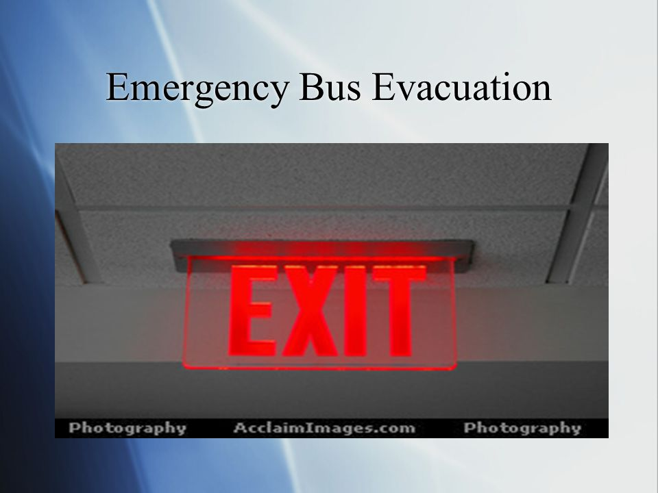 Emergency Bus Evacuation