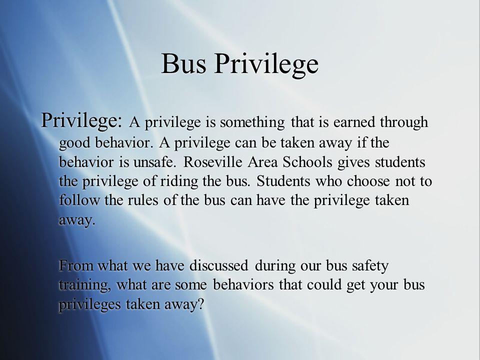 Bus Privilege
