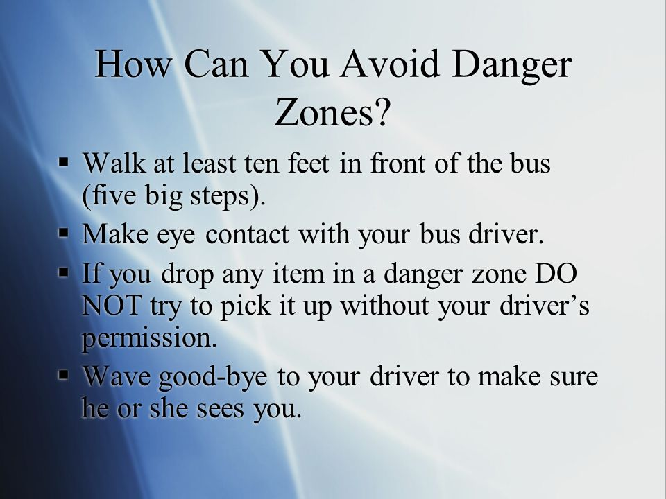 How Can You Avoid Danger Zones