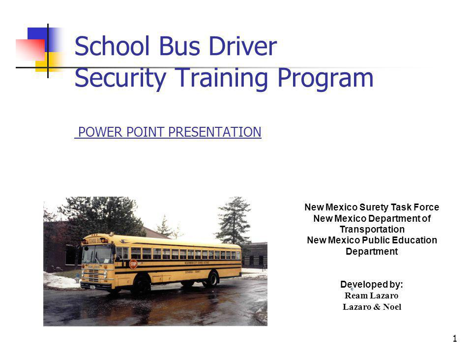 School Bus Driver Security Training Program POWER POINT PRESENTATION