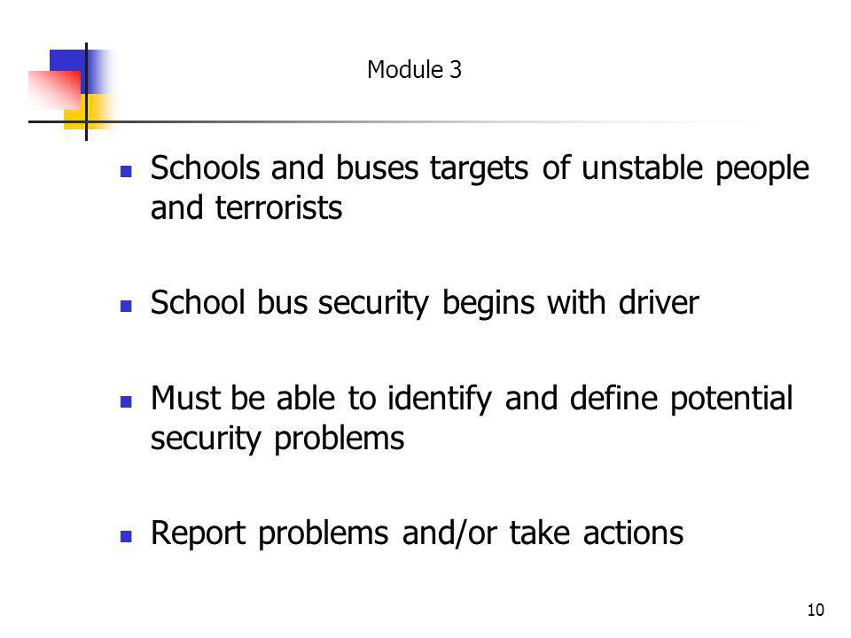 Schools and buses targets of unstable people and terrorists