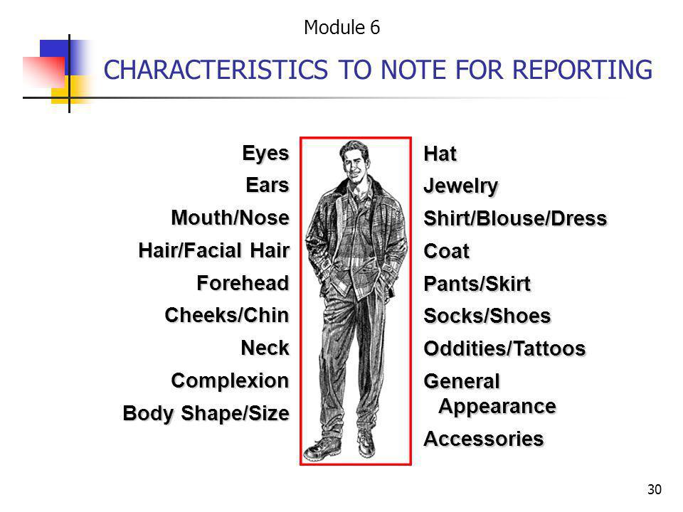 CHARACTERISTICS TO NOTE FOR REPORTING