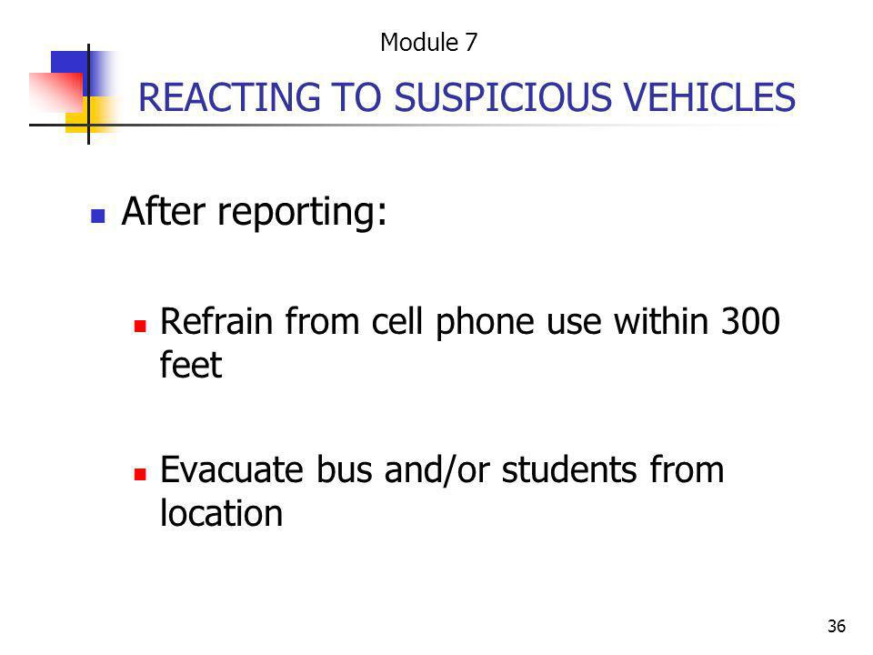 REACTING TO SUSPICIOUS VEHICLES