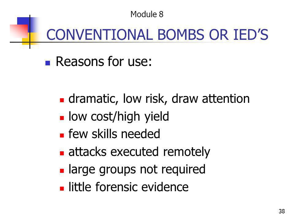 CONVENTIONAL BOMBS OR IED'S