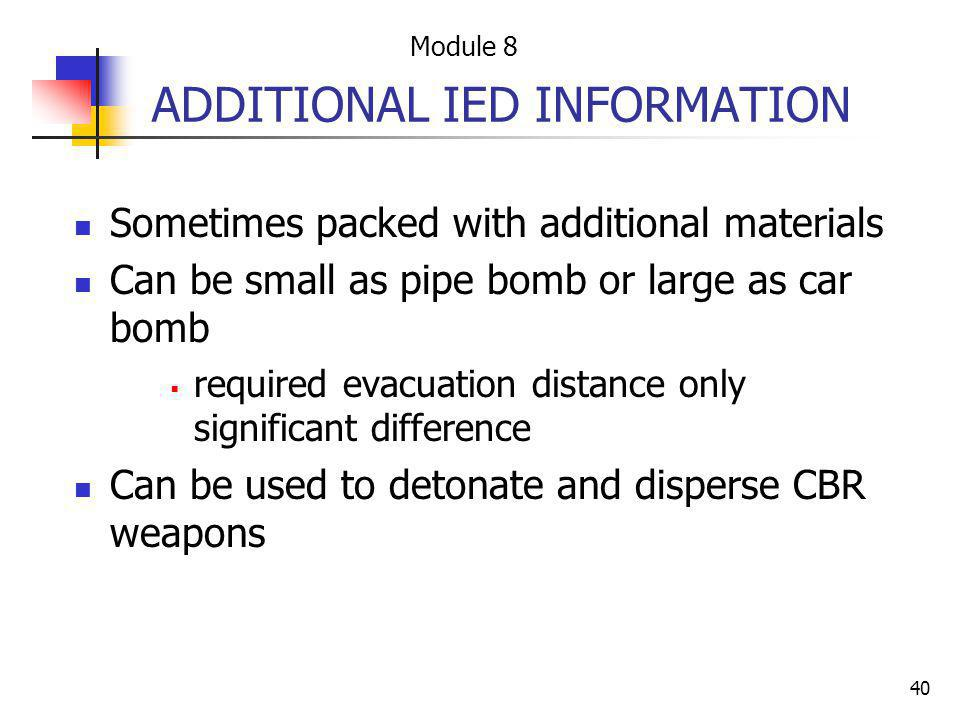 ADDITIONAL IED INFORMATION