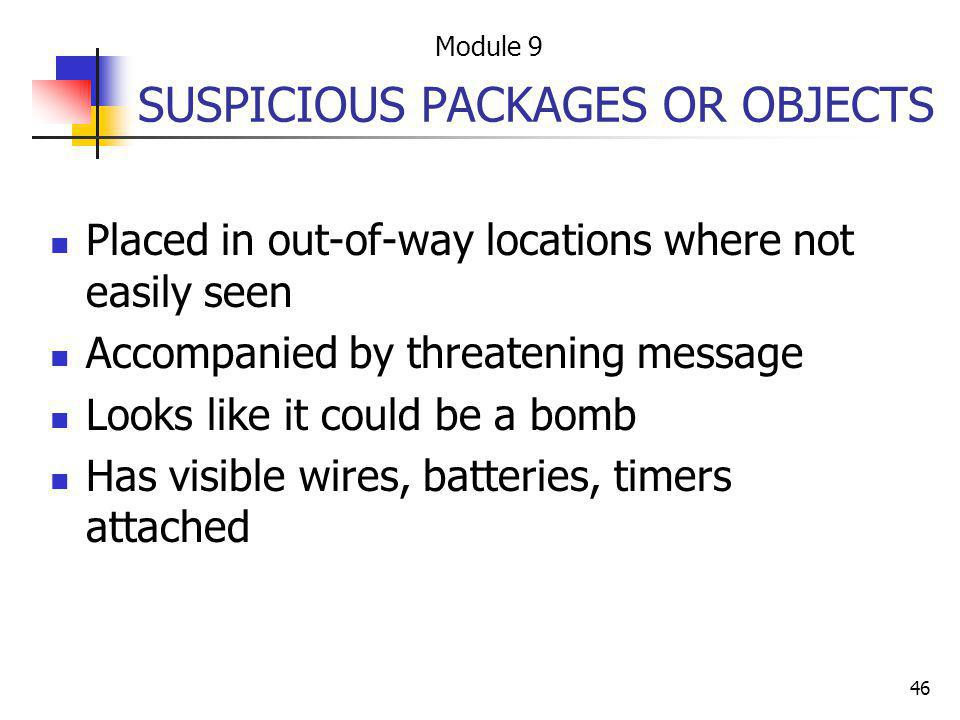 SUSPICIOUS PACKAGES OR OBJECTS