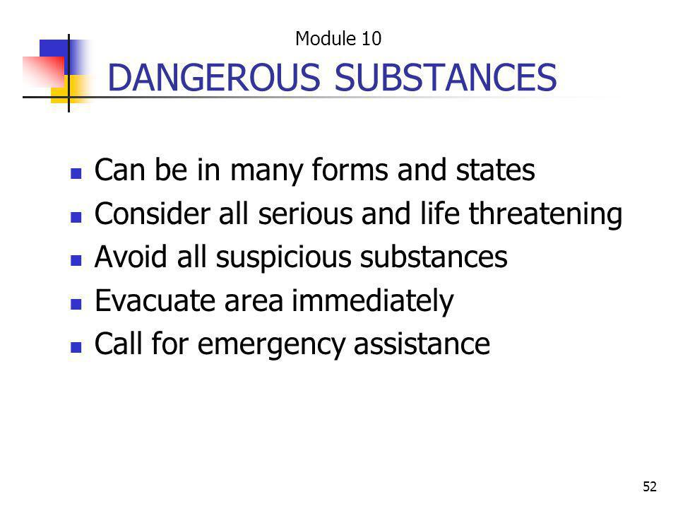 DANGEROUS SUBSTANCES Can be in many forms and states