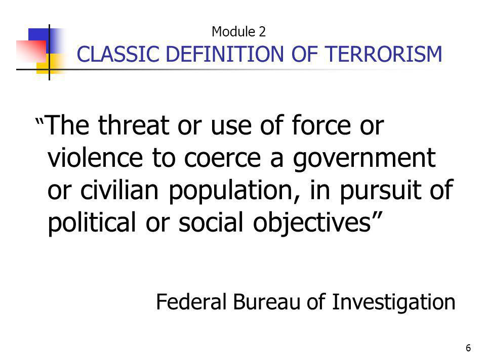 CLASSIC DEFINITION OF TERRORISM