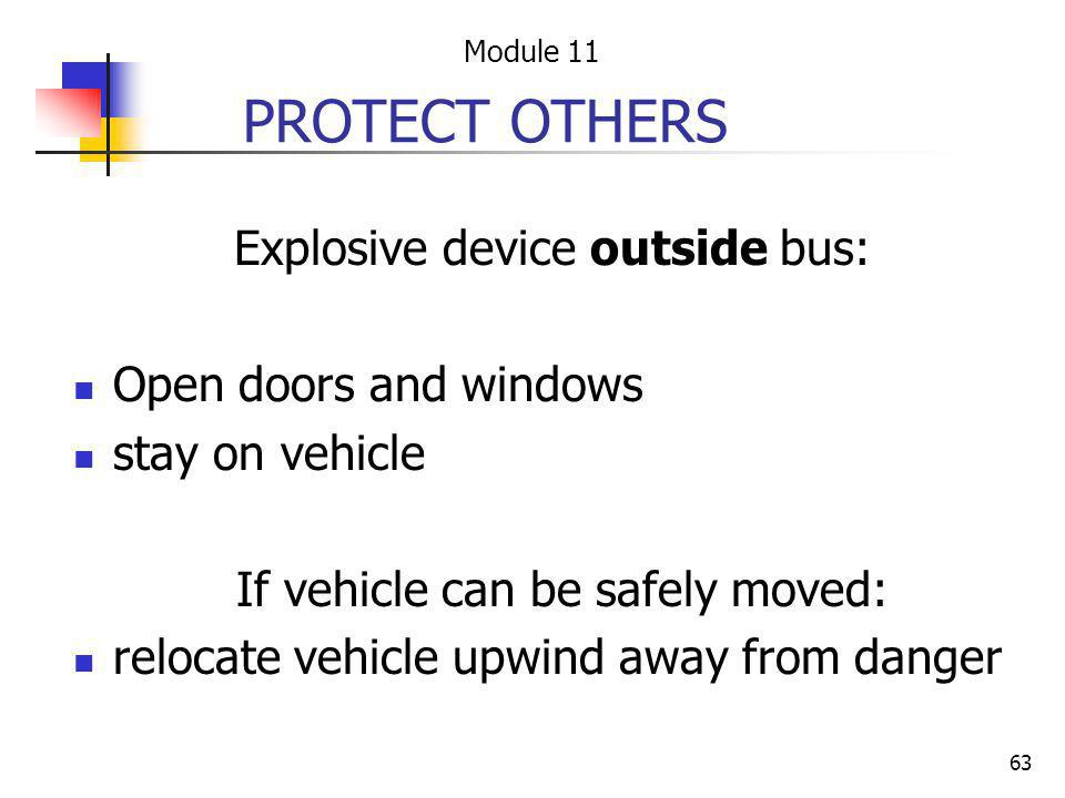 Explosive device outside bus: