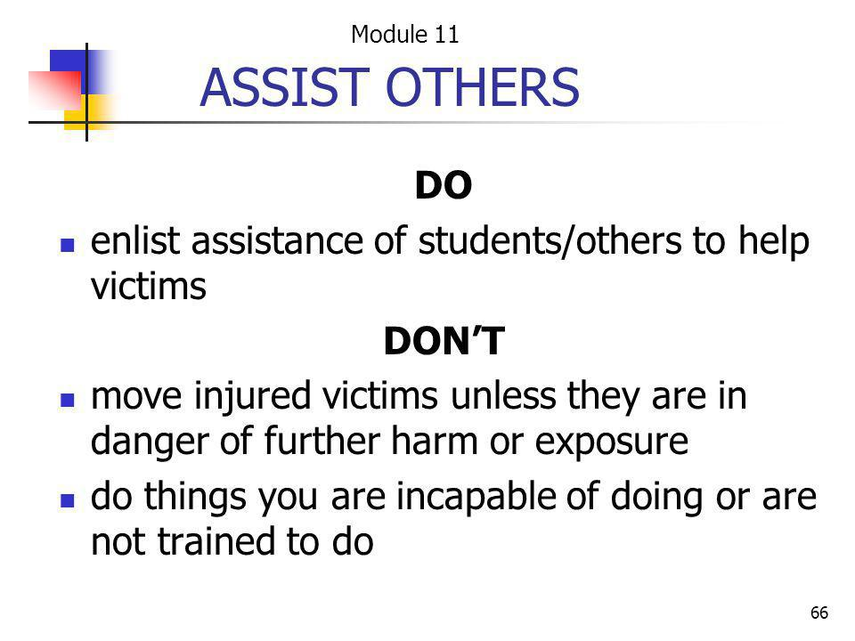 ASSIST OTHERS DO enlist assistance of students/others to help victims