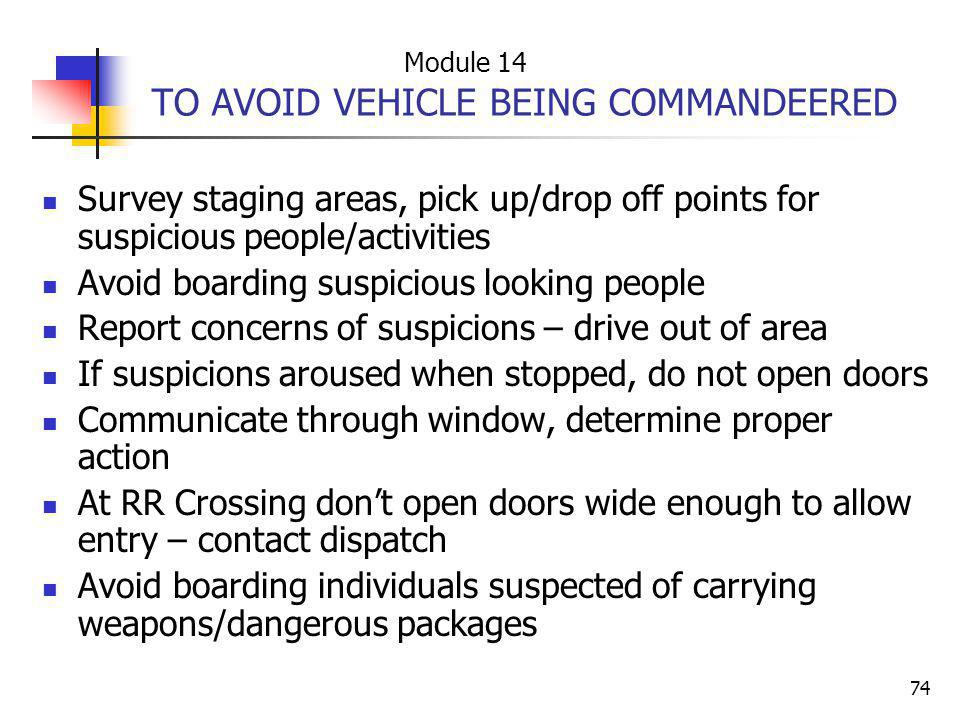 TO AVOID VEHICLE BEING COMMANDEERED