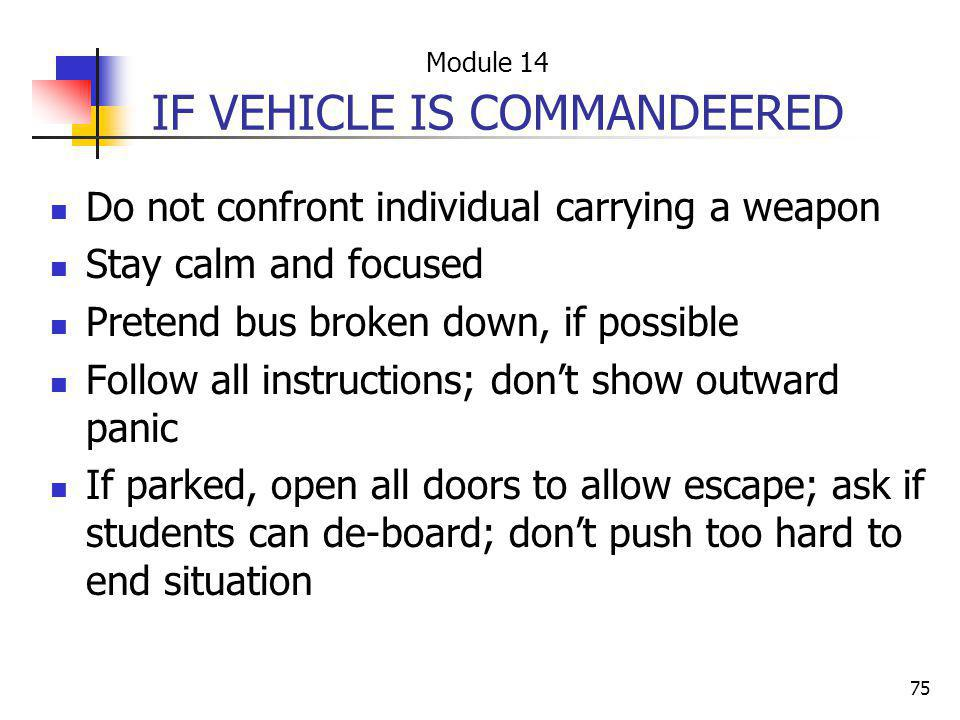 IF VEHICLE IS COMMANDEERED