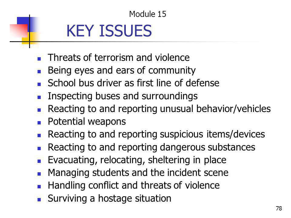 KEY ISSUES Threats of terrorism and violence