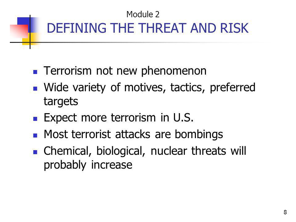 DEFINING THE THREAT AND RISK