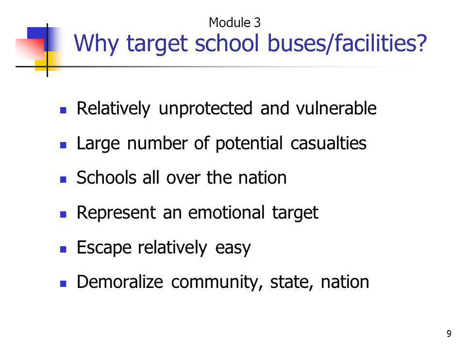 Why target school buses/facilities