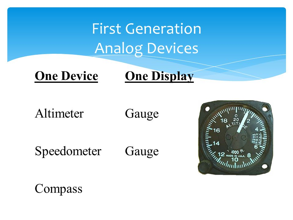 First Generation Analog Devices
