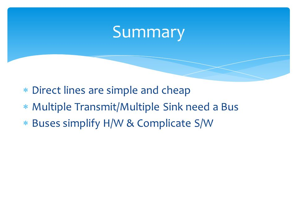 Summary Direct lines are simple and cheap