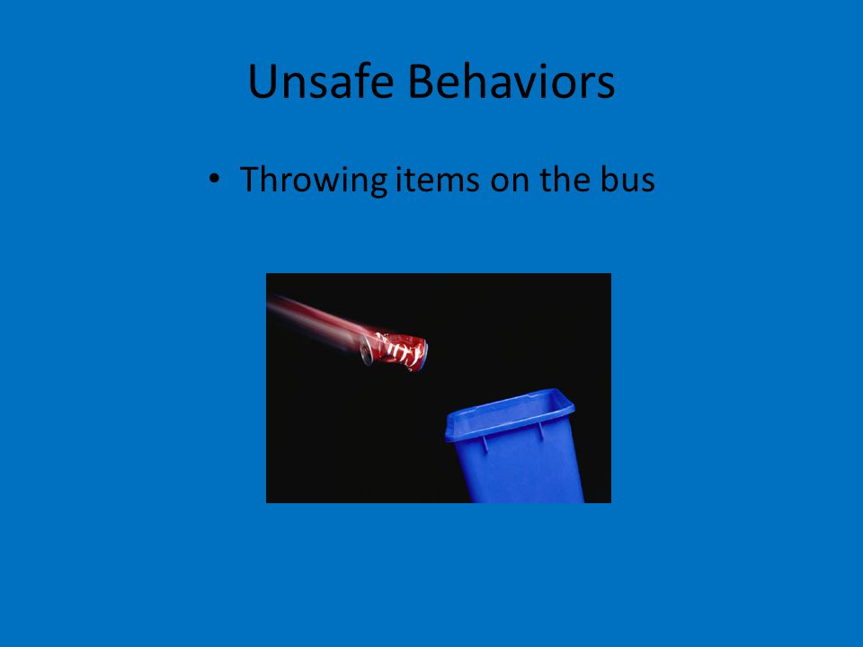 Throwing items on the bus