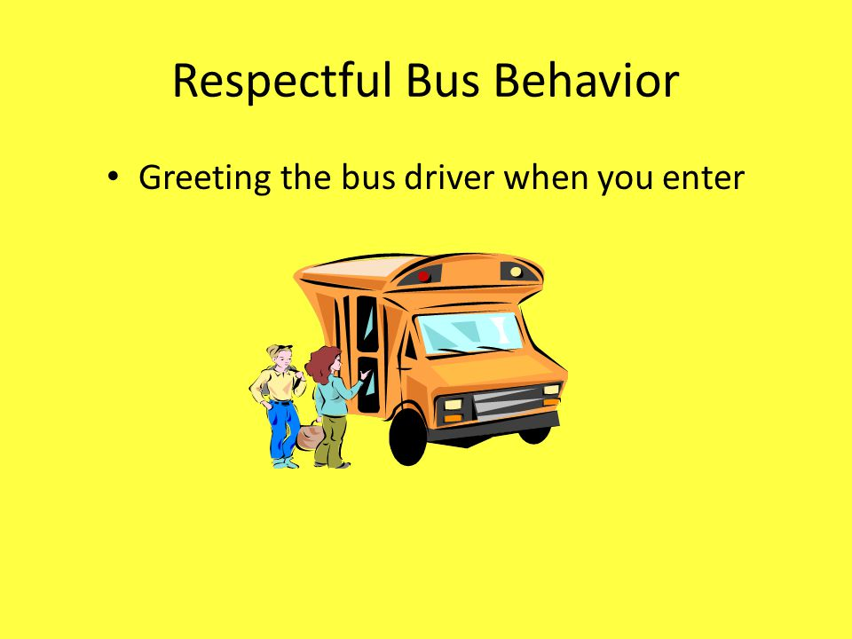 Respectful Bus Behavior