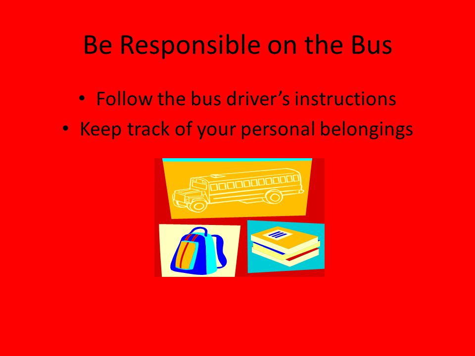 Be Responsible on the Bus