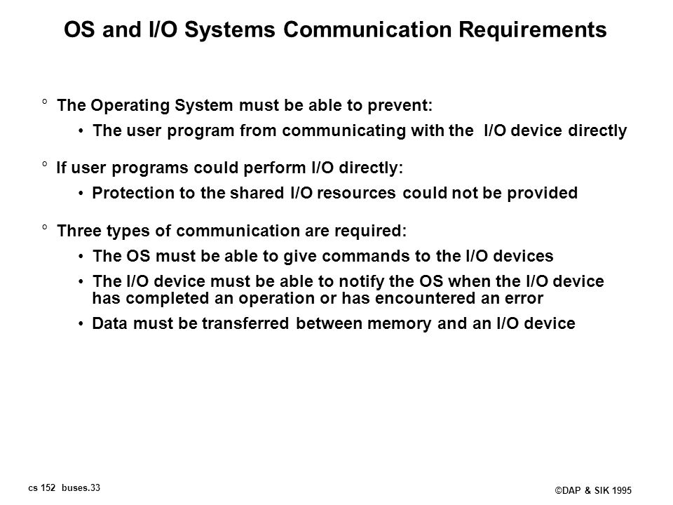 OS and I/O Systems Communication Requirements