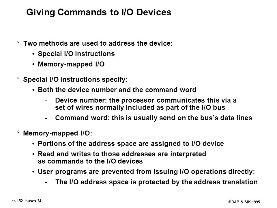 Giving Commands to I/O Devices