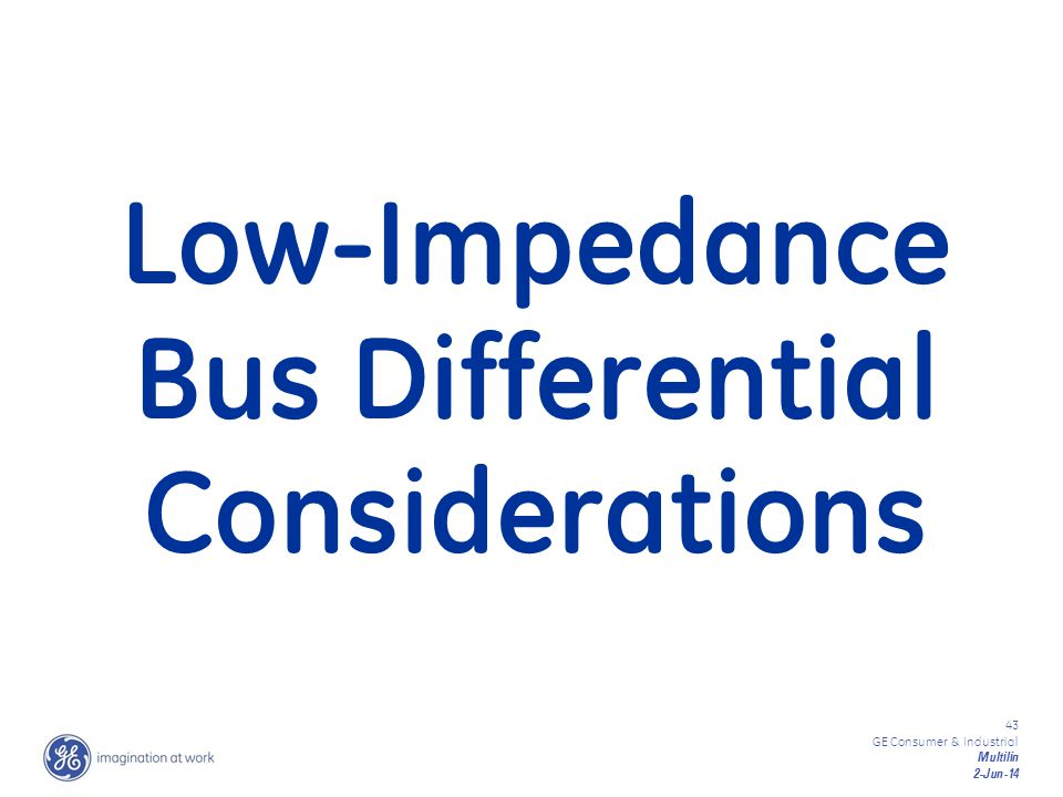 Low-Impedance Bus Differential Considerations