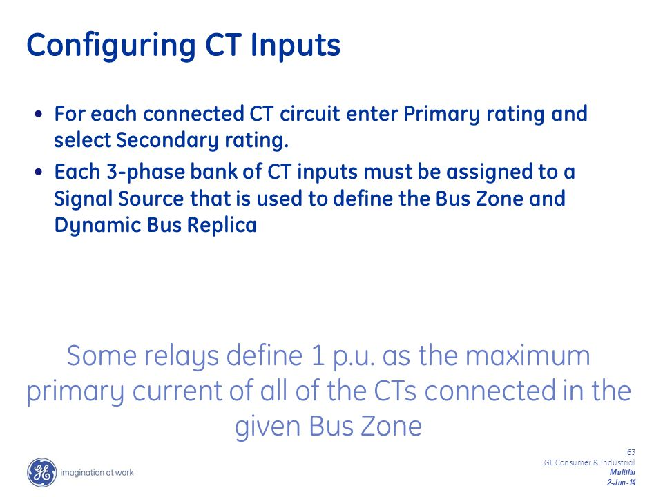 Configuring CT Inputs For each connected CT circuit enter Primary rating and select Secondary rating.