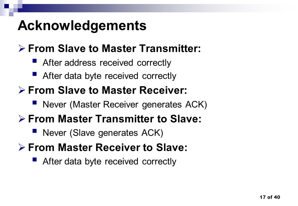 Acknowledgements From Slave to Master Transmitter:
