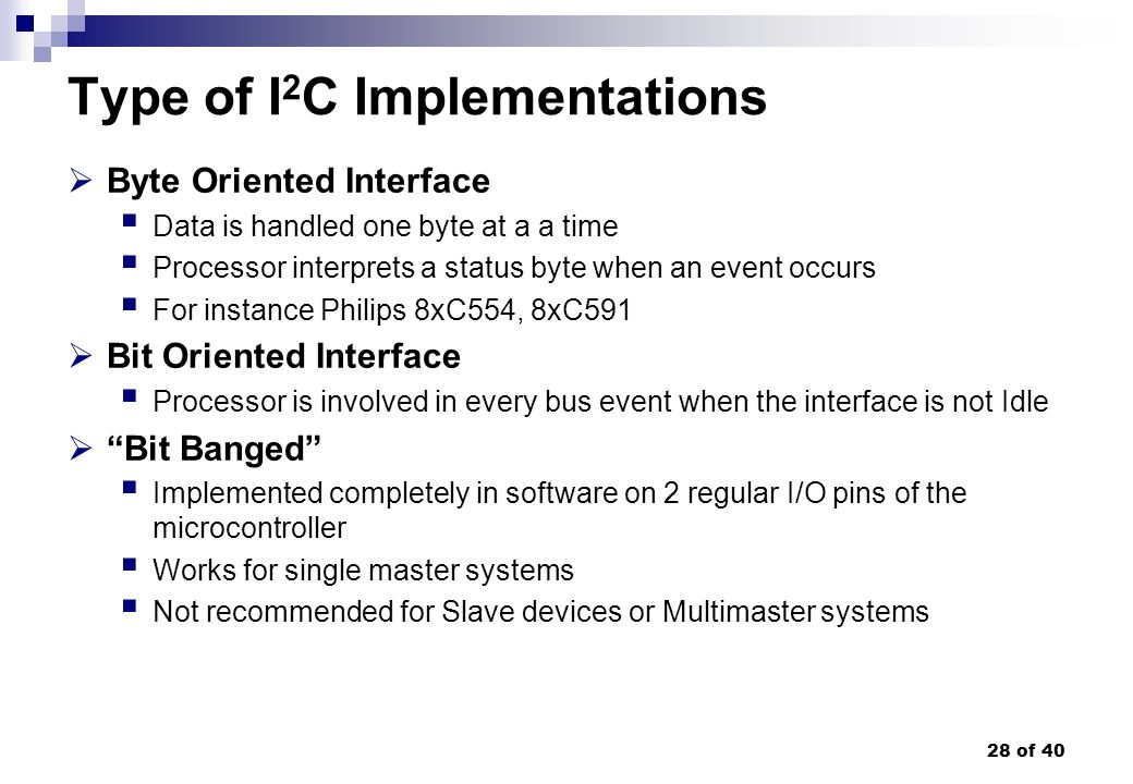 Type of I2C Implementations
