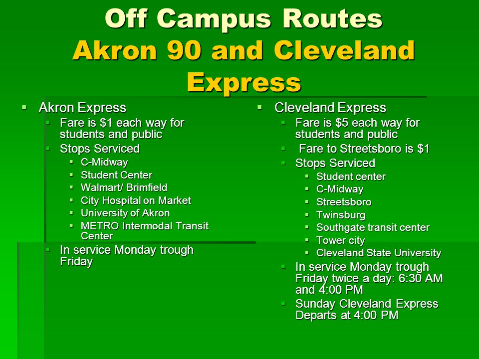 Off Campus Routes Akron 90 and Cleveland Express