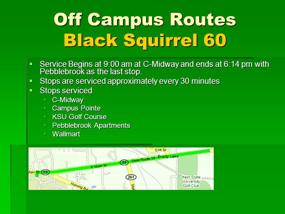 Off Campus Routes Black Squirrel 60