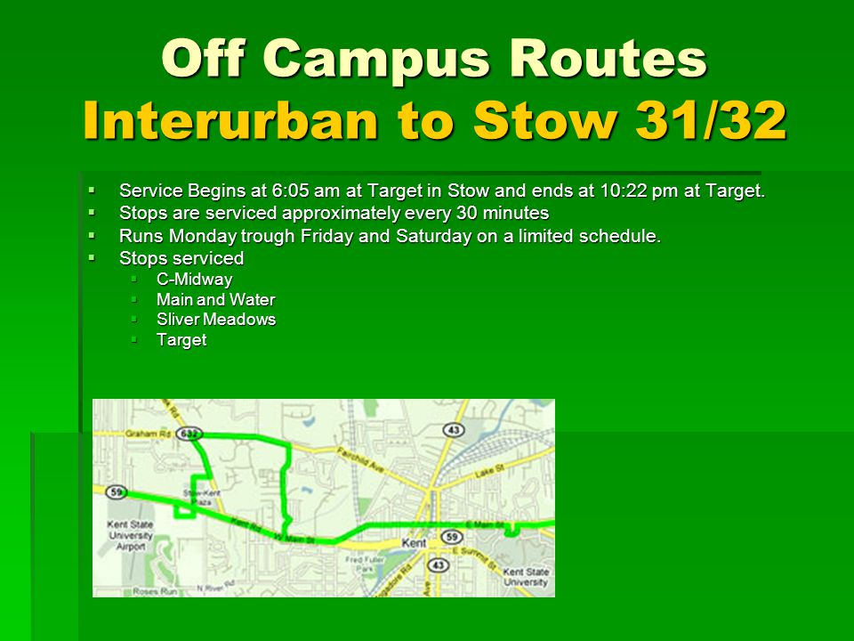 Off Campus Routes Interurban to Stow 31/32