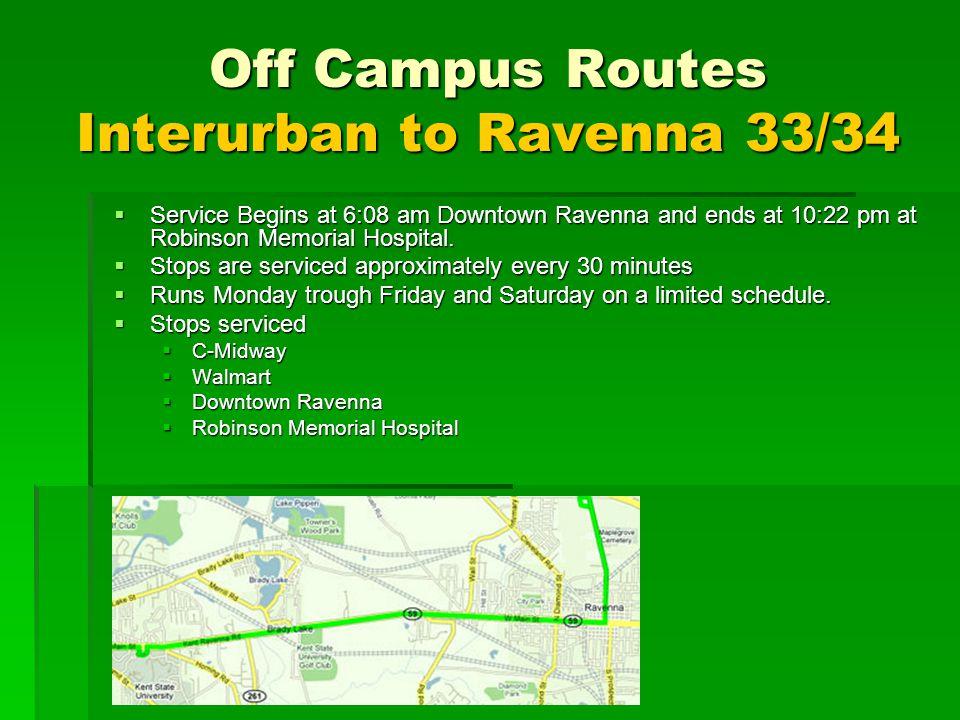 Off Campus Routes Interurban to Ravenna 33/34