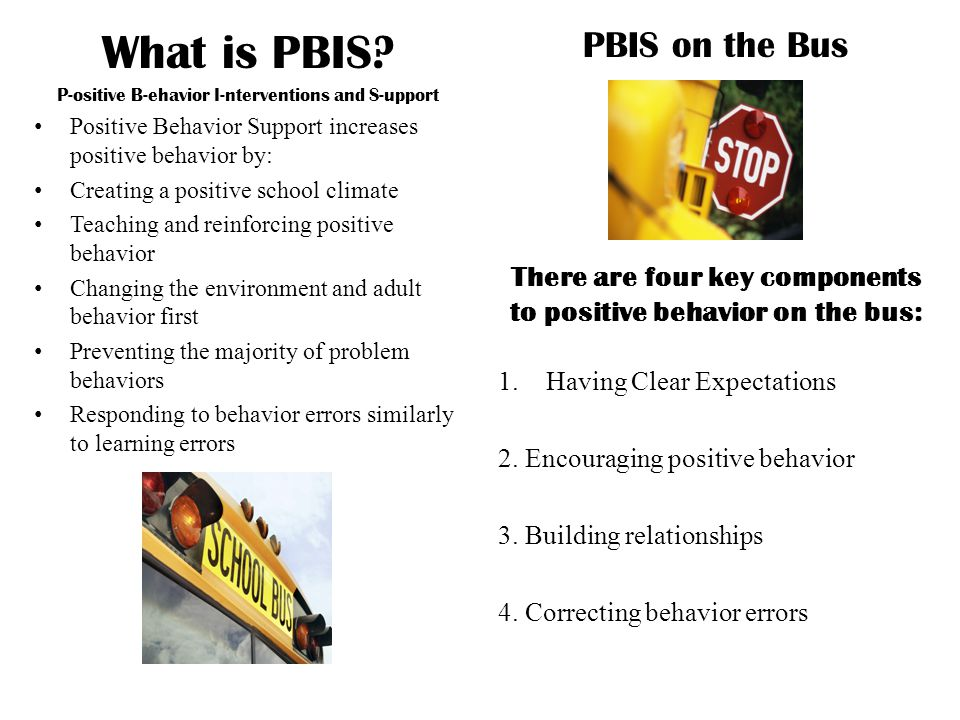 What is PBIS PBIS on the Bus