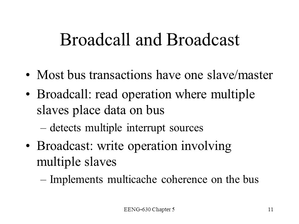 Broadcall and Broadcast