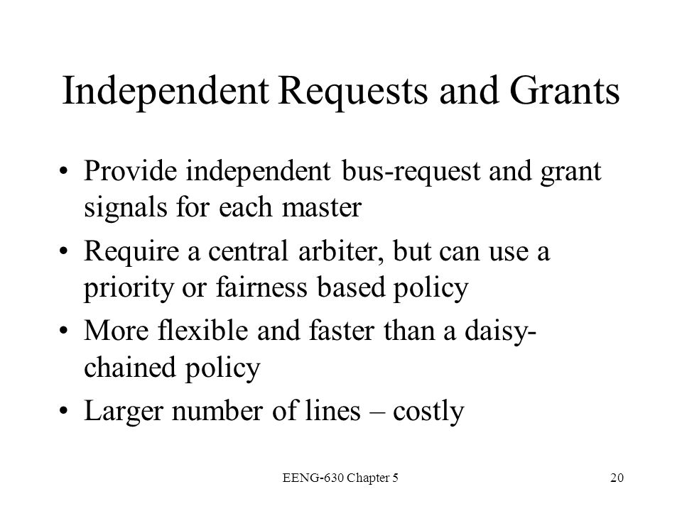 Independent Requests and Grants