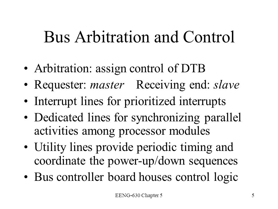 Bus Arbitration and Control