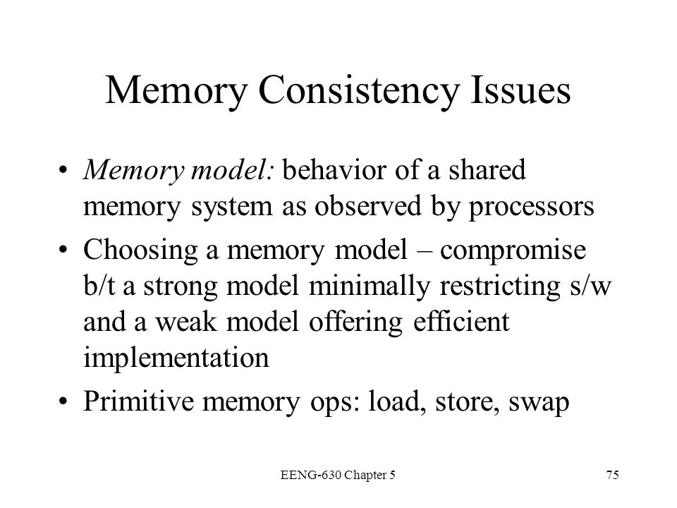 Memory Consistency Issues