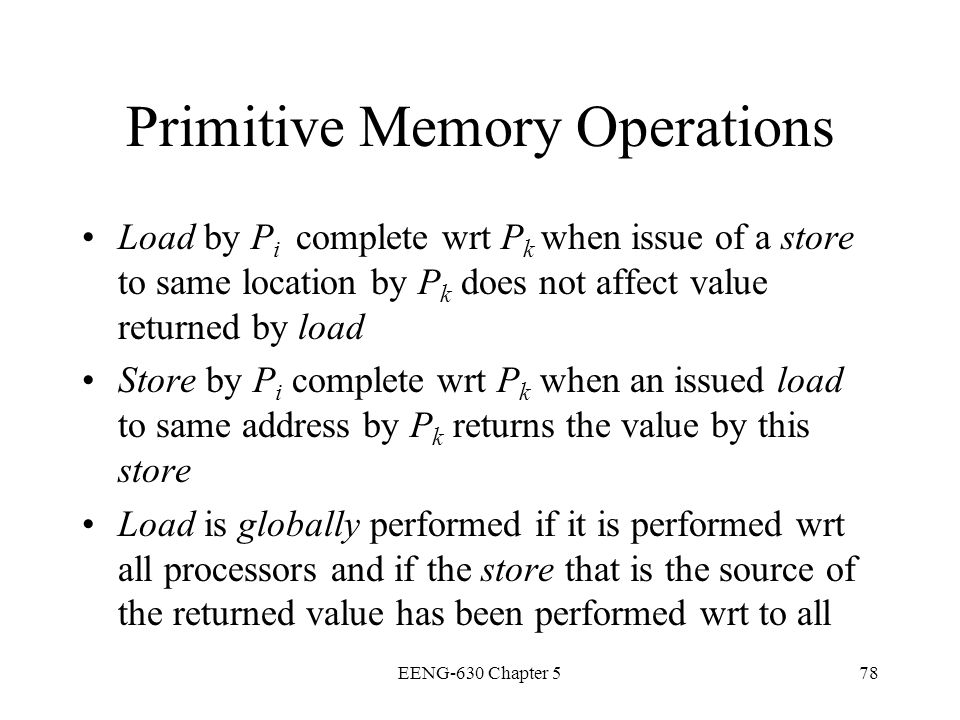 Primitive Memory Operations